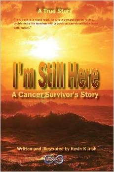 I'm still here a cancer survivor story