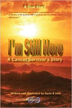 I'm still here a cancer survivor story